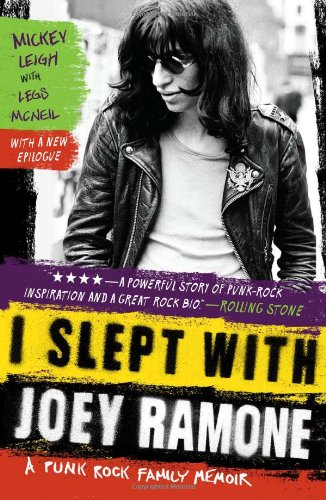 I Slept with Joey Ramone: A Punk Rock Family Memoir 9781439159750