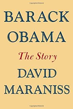 Barack Obama: The Story 9781439160404