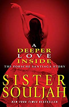 A Deeper Love Inside: The Porsche Santiaga Story 9781439165317