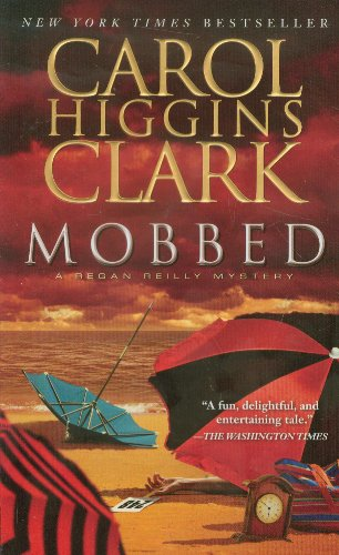 Mobbed: A Regan Reilly Mystery 9781439170298