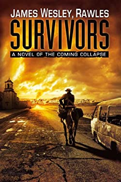 Survivors: A Novel of the Coming Collapse 9781439172803