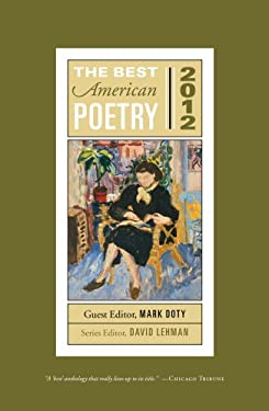 The Best American Poetry 2012: Series Editor David Lehman 9781439181522