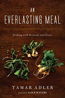 An Everlasting Meal: Cooking with Economy and Grace 9781439181874