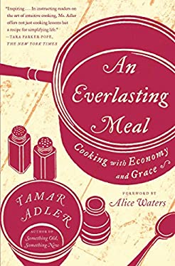 An Everlasting Meal: Cooking with Economy and Grace 9781439181881