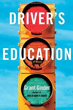Driver's Education: A Novel 9781439187357