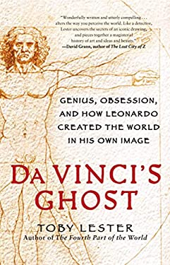 Da Vinci's Ghost: Genius, Obsession, and How Leonardo Created the World in His Own Image 9781439189245
