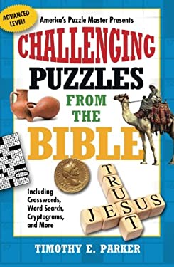 Challenging Puzzles from the Bible: Including Crosswords, Word Search, Cryptograms, and More 9781439192290