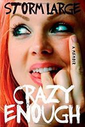 Crazy Enough: A Memoir 13371670