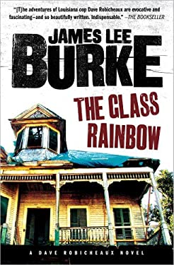 The Glass Rainbow: A Dave Robicheaux Novel 9781439195345