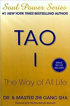 Tao I: The Way of All Life 9781439195819