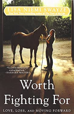 Worth Fighting for: Love, Loss, and Moving Forward 9781439196359