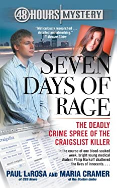 Seven Days of Rage: The Deadly Crime Spree of the Craigslist Killer 9781439196557