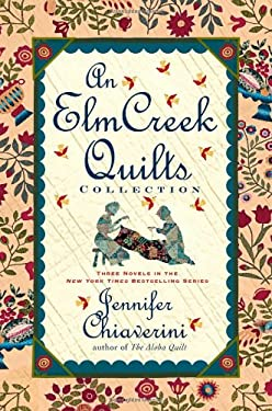 An Elm Creek Quilts Collection 9781439197790