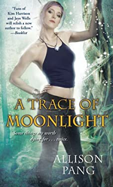 A Trace of Moonlight (Abby Sinclair, Book 3) 9781439198360