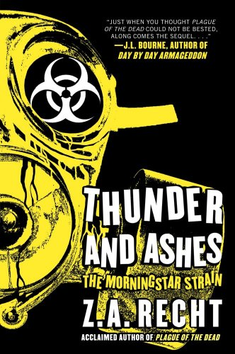 Thunder and Ashes: The Morning Strain 9781439198834