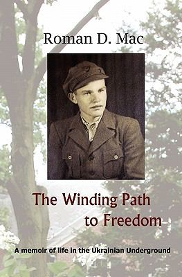 The Winding Path to Freedom 9781439217504