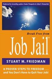 Break Free from Job Jail 13243764