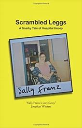 Scrambled Leggs - Franz, Sally