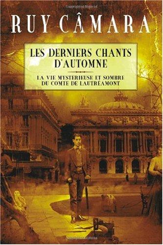 Les Derniers Chants D'Automne 9781439264249