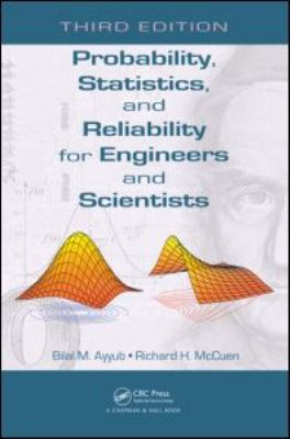 Probability, Statistics, and Reliability for Engineers and Scientists 9781439809518