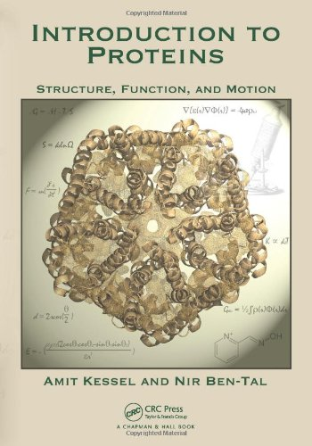 Introduction to Proteins: Structure, Function, and Motion 9781439810712