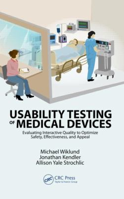 Usability Testing of Medical Devices 9781439811832