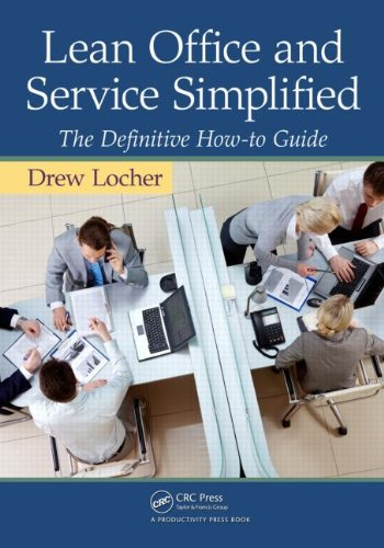 Lean Office and Service Simplified: The Definitive How-To Guide 9781439820315