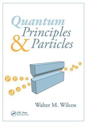 Quantum Principles & Particles 9781439835258
