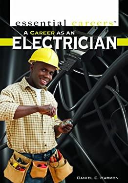 A Career as an Electrician 9781435894709
