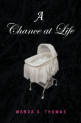 A Chance at Life 9781436392563