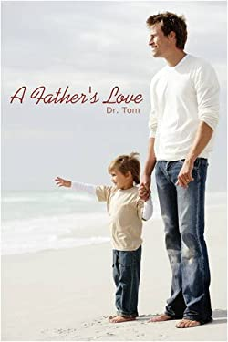 A Father's Love: Book One 9781438913186