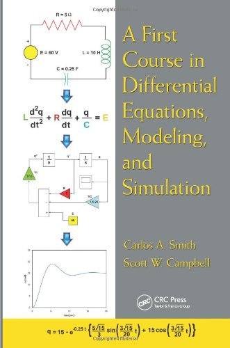 A First Course in Differential Equations, Modeling, and Simulation 9781439850879