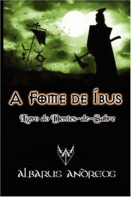 A Fome de Bus - Livro Do Dentes-de-Sabre