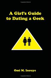 A Girl's Guide to Dating a Geek 6570811