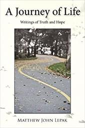 A Journey of Life: Writings of Truth and Hope