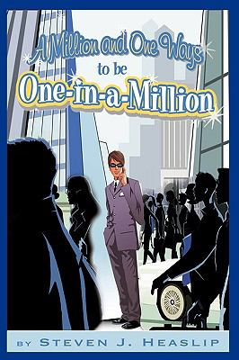 A Million and One Ways to Be One-In-A-Million: How to Separate Yourself from the Herd. 9781438990750