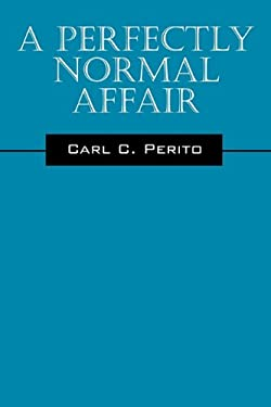 A Perfectly Normal Affair 9781432754709