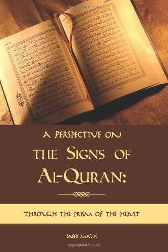 A Perspective on the Signs of Al-Quran 9781439239629