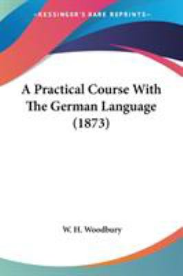 A Practical Course with the German Language (1873)
