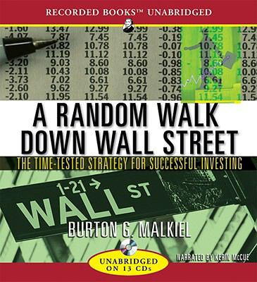 A Random Walk Down Wall Street: The Time-Tested Strategy for Successful Investing 9781436105248