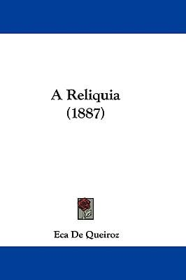 A Reliquia (1887) 9781437489545