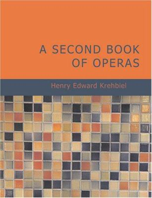 A Second Book of Operas 9781434648242