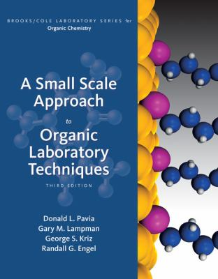 A Small Scale Approach to Organic Laboratory Techniques 9781439049327
