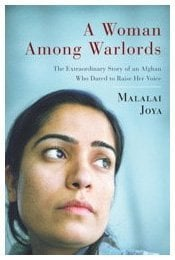 A Woman Among Warlords: The Extraordinary Story of an Afghan Who Dared to Raise Her Voice 9781439109465