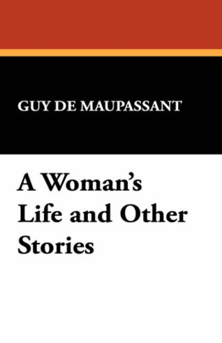 A Woman's Life and Other Stories 9781434498236