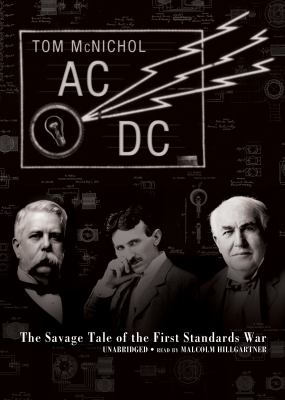AC/DC: The Savage Tale of the First Standards War 9781433244735