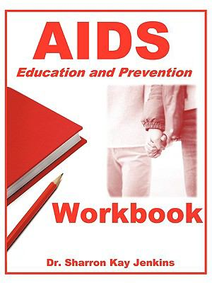 AIDS: Education and Prevention Workbook 9781438992631