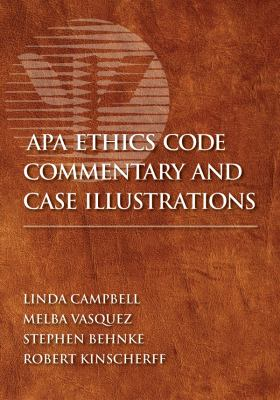 APA Ethics Code Commentary and Case Illustrations 9781433806933