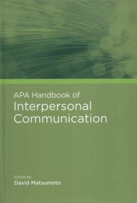 APA Handbook of Interpersonal Communication 9781433807800