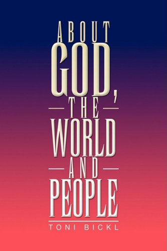 About God, the World and People 9781436368674
